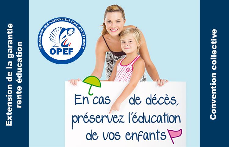 L'OPEF signe un avenant à la Convention Collective pour étendre la garantie rente éducation