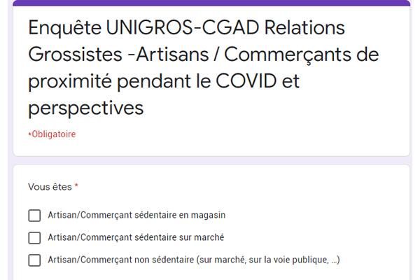Enquête UNIGROS-CGAD Relations Grossistes -Artisans / Commerçants de proximité pendant le COVID et perspectives